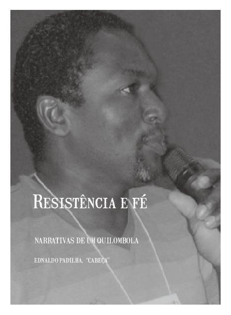 """03 - Resistência e fé: o """"Cabeça"""", narrativas de um quilombola"""