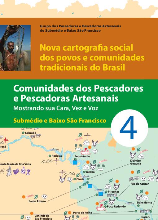 04 - Comunidade dos Pescadores e Pescadoras Artesanais - Mostrando sua Cara, Vez e Voz - Submédio e Baixo São Francisco