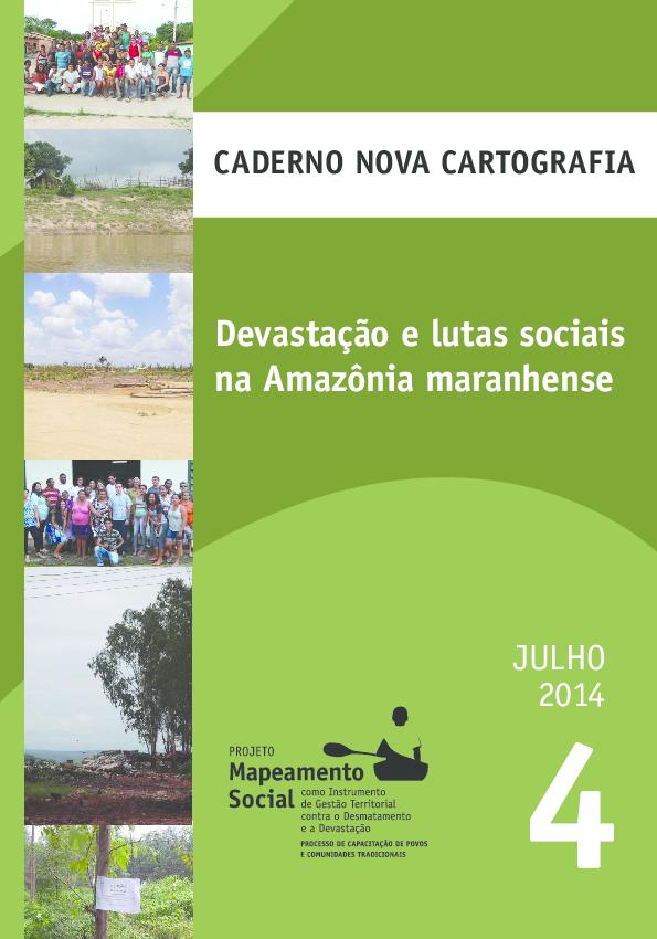 04 - Devastação e lutas sociais na Amazônia maranhense