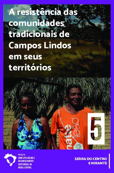 05 - A resistência das comunidades tradicionais de Campos Lindos em seus territórios: Serra do Centro e Mirante