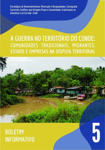05 - Guerra no território do Conde: comunidades tradicionais, migrantes, Estado e empresas na disputa territorial