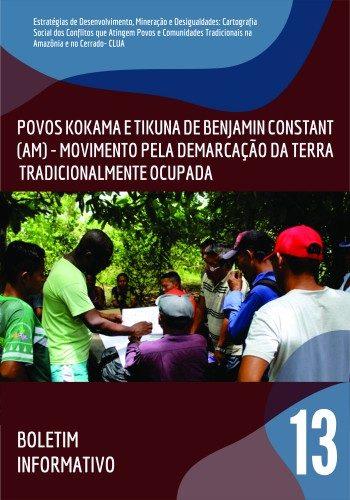 13 – Povos Tikuna e Kokama de Benjamin Constant – Movimento pela demarcação da terra tradicionalmente ocupada
