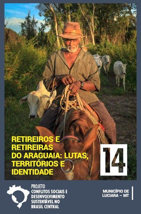 14 - Retireiros e Retireiras do Araguaia - Lutas, Território e Identidade