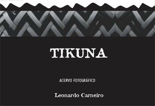 Tikuna - Leonardo Carneiro