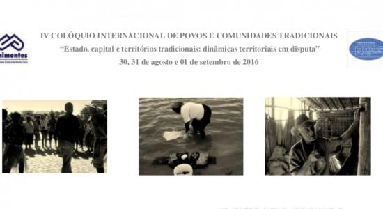 IV COLÓQUIO INTERNACIONAL DE POVOS E COMUNIDADES TRADICIONAIS EM MONTES CLAROS - MG