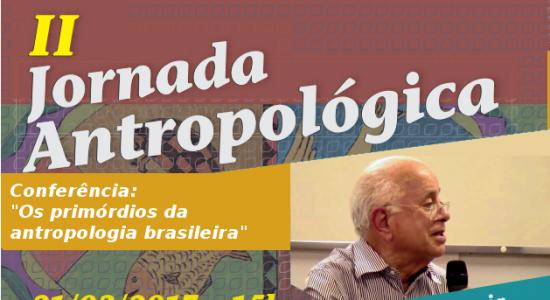 2° Jornada Antropológica e 2° Virada Antropológica PPGCSPA/UEMA - dia 21/03 São Luis, MA