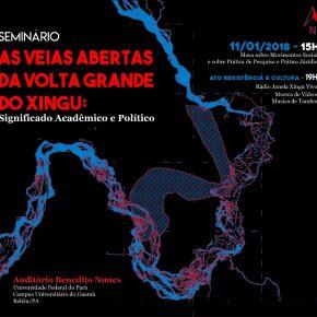 Seminário As Veias Abertas da Volta Grande Do Xingu dia 11 de Janeiro de 2018 as 15h na UFPA em Belém