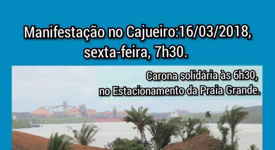 Comunidade do Cajueiro em São Luís, Maranhão protesta contra a vinda do presidente Michel Temer para lançamento da pedra fundamental para instalação de terminal portuário privado