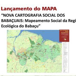 """CONVITE Seminário de Pesquisa - Lançamento do Mapa """"Nova Cartografia Social dos Babaçuais"""" - Marabá PA no dia 08/05/2018"""