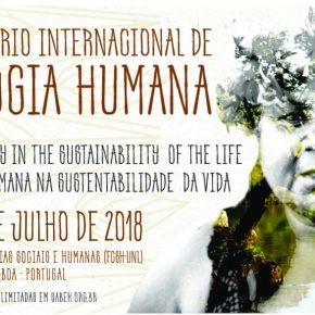 IV Seminário Internacional de Ecologia Humana - Ecologia Humana na Sustentabilidade da Vida - 05 e 06 de julho de 2018 - Lisboa Portugal