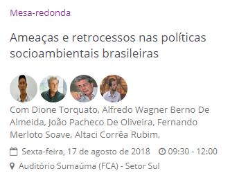 """Mesa-Redonda """"Ameaças e retrocessos nas políticas socioambientais brasileiras""""  no V Seminário Internacional em Ciências do Ambiente e Sustentabilidade na Amazônia"""