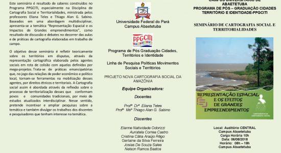 SEMINÁRIO DE CARTOGRAFIA SOCIAL E TERRITORIALIDADES no Auditório Central Campus Abaetetuba dia 06 de agosto de 2018