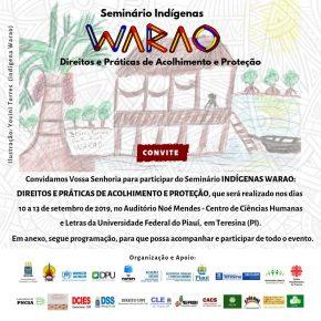 """Convite Seminário """"Indígenas Warao: Direitos e Práticas de Acolhimento e Proteção"""" - 10 a 13 de setembro de 2019, Teresina - PI"""