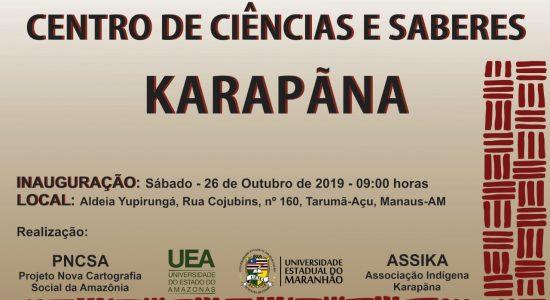 Inauguração do Centro de Ciências e Saberes Karapãna dia 26 de outubro de 2019 - Manaus AM