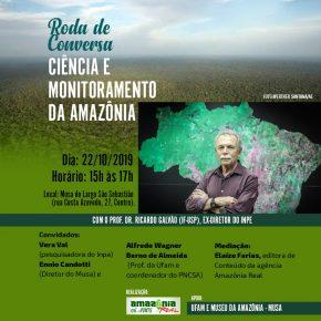Roda de conversa Ciência e Monitoramento da Amazônia com Prof. Dr. Ricardo Galvão - 22/10/2019 - Manaus AM
