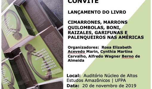 Convite - Lançamento do livro Cimarrones, Marrons, Quilombolas, Boni, Raizales, Garifunas e Palanqueiros nas Américas - 20 de novembro de 2019