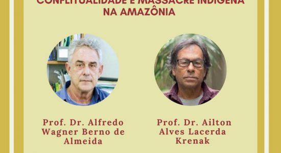 Conferência Magna - Ideias para adiar o fim do mundo: conflitualidade e massacre indígena na Amazônia - 25/11/2020